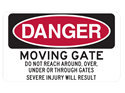 Picture of DANGER MOVING GATE DO NOT REACH AROUND, OVER, UNDER OR THROUGH GATES SEVERE INJURY WILL RESULT