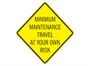 Picture of Minimum Maintenance Travel At Your Own Risk