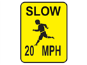 Picture of Slow 20 MPH