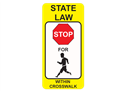Picture of State Law Stop For Pedestrians Within Crosswalk