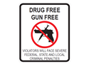 Picture of Drug Free Gun Free Violators Will Face Severe Federal w/Picture
