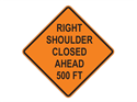 Picture of Right Shoulder Closed Ahead 500 FT