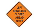 Picture of Left Shoulder Closed Ahead 500 FT