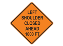 Picture of Left Shoulder Closed Ahead 1000 FT