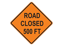 Picture of Road Closed 500 FT