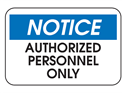 Picture of Notice Authorized Personnel Only