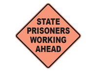 Picture of State Prisoners Working Ahead Text