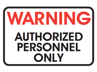Picture of WARNING AUTHORIZED PERSONNEL ONLY