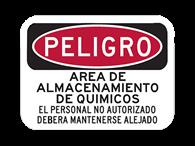 Picture of PELIGRO AREA DE ALMACENAMIENTO DE QUIMICOS EL PERSONAL NO AUTORIZADO DEBERA MANTENERSE ALEJADO